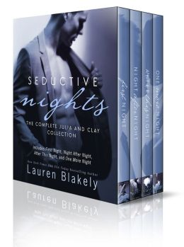 Seductive Nights: The Complete Julia and Clay Collection by Lauren Blakely