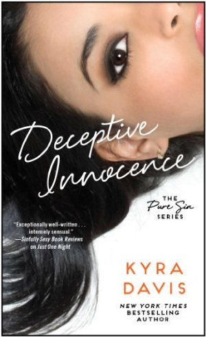 Deceptive Innocence (Pure Sin Book 1)  by Kyra Davis