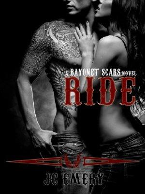 Ride (Bayonet Scars Book 1)  by JC Emery