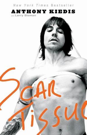 Scar Tissue Anthony Kiedis