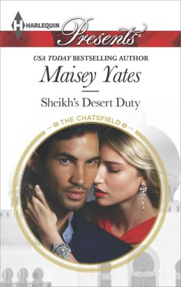 Sheikh's Desert Duty (Harlequin Presents Series #3297) by Maisey Yates