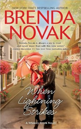 When Lightning Strikes (Whiskey Creek Series #1) by Brenda Novak