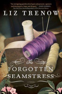 The Forgotten Seamstress by Liz Trenow