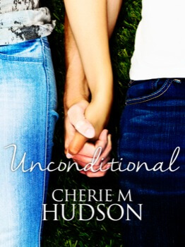 Unconditional: Always 1 Cherie M Hudson
