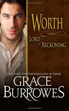 Worth Lord Of Reckoning Grace Burrowes
