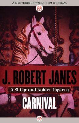 Carnival by J. Robert Janes