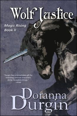 Wolf Justice: Magic Rising II  by Doranna Durgin