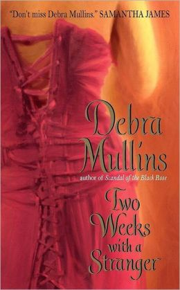 Two Weeks With a Stranger  Debra Mullins