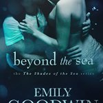 Beyond the Sea Emily Goodwin