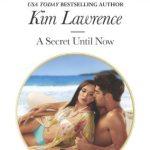 Kim Lawrence A Secret Until Now