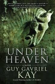 under heaven kay
