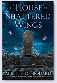 The-House-of-Shattered-Wings
