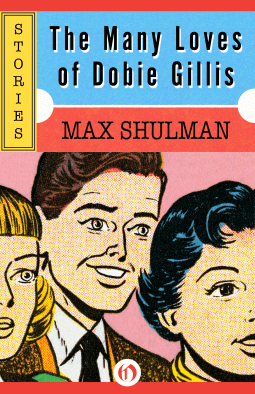 Problem of love is a fallacy by max shulman story