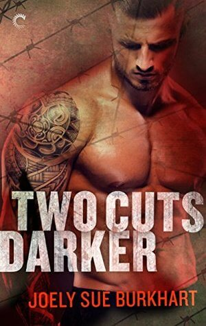 Two Cuts Darker (A Killer Need #2) by Joely Sue Burkhart