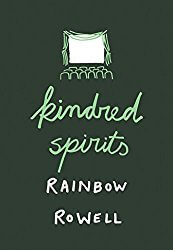 REVIEW Kindred Spirits By Rainbow Rowell