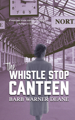 REVIEW: The Whistle Stop Canteen by Barb Warner Deane