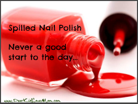 Spilled Nail Polish Never a good start to the Day