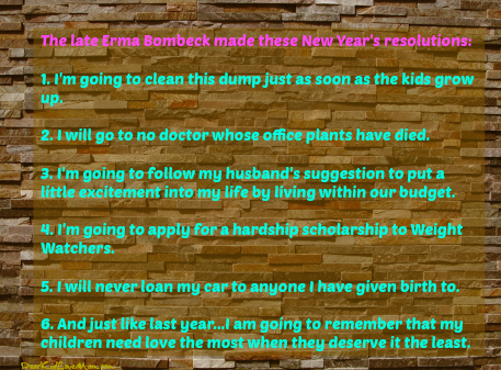 Erma Bombeck Resolutions DearKidLoveMom.com