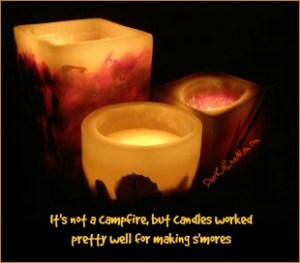 It's not a campfire, but candles still work pretty well for making s'mores. DearKidLoveMom.com