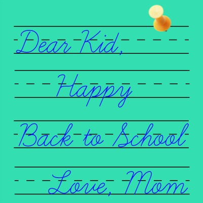 Happy Back to School-- DearKidLoveMom.com