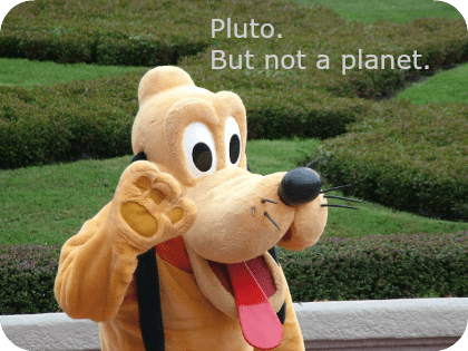 Pluto. But not a planet. DearKidLoveMom.com