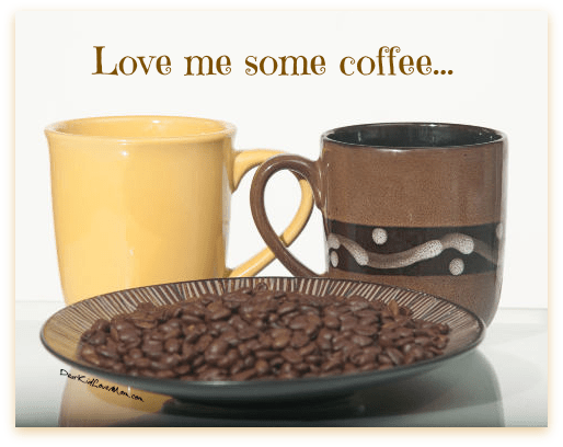 Love me some coffee. DearKidLoveMom.com