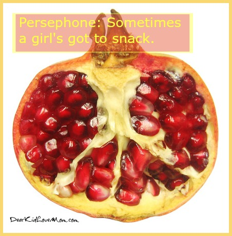 Persephone had eaten exactly 6 pomegranate seeds. (Hey—sometimes a girl has to snack.) DearKidLoveMom.com