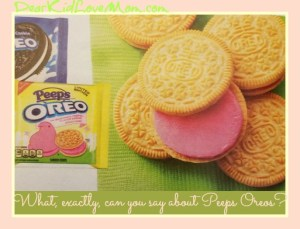 What, exactly, can you say about Oreo Peeps? DearKidLoveMom.com