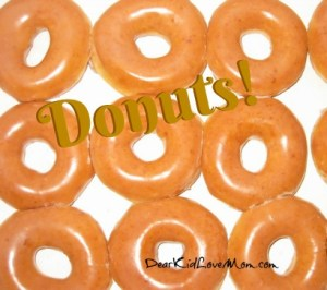 """""""As you ramble on through life, Brother, Whatever be your goal, Keep your eye upon the doughnut, And not upon the hole."""" ― Margaret Atwood, The Blind Assassin. DearKidLoveMom.com"""