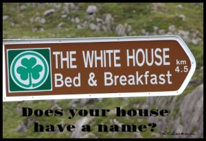 What would you name your house? DearKidLoveMom.com