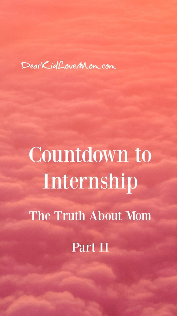 Countdown to Internship | Part II The Dinner Edition DearKidLoveMom.com