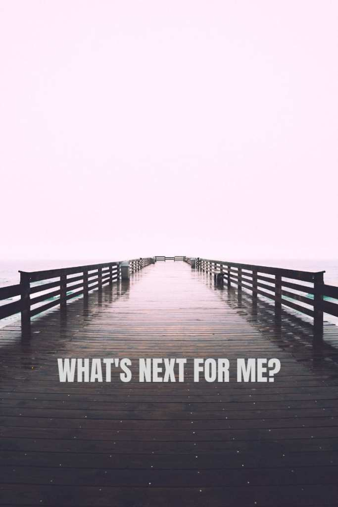 Dear Future What's Next For Me