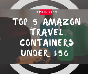 Amazon top 5 picks for toiletry containers