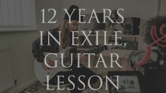 12 Years In Exile Guitar Lesson