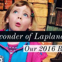 LaplandUK 2016 Review - My New Family Tradition