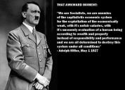 Adolf Hitler - We are socialists, we are enemies of the capitalistic economic system...