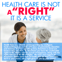 Health Care is not a right, it is a service