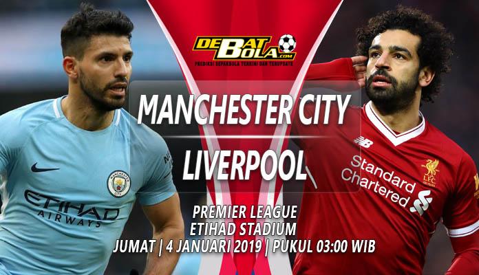 Prediksi Manchester City vs Liverpool 4 Januari 2019