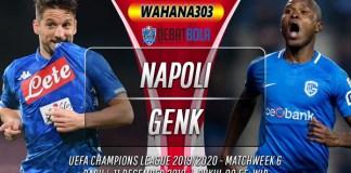 Prediksi Napoli vs Genk 11 Desember 2019