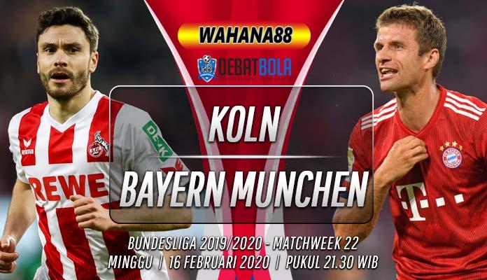 Prediksi Koln vs Bayern Munchen 16 Februari 2020