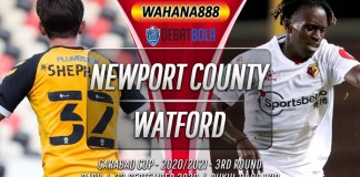 Prediksi Newport County vs Watford 23 September 2020