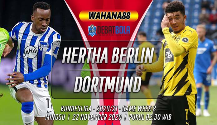Prediksi Hertha Berlin vs Borussia Dortmund 22 November 2020