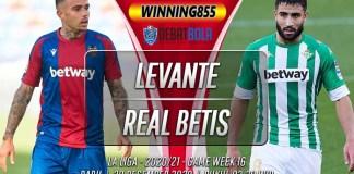 Prediksi Levante vs Real Betis 30 Desember 2020