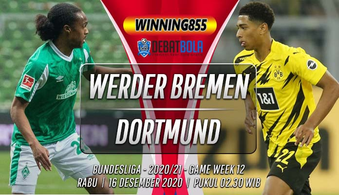 Prediksi Werder Bremen vs Borussia Dortmund 16 Desember 2020