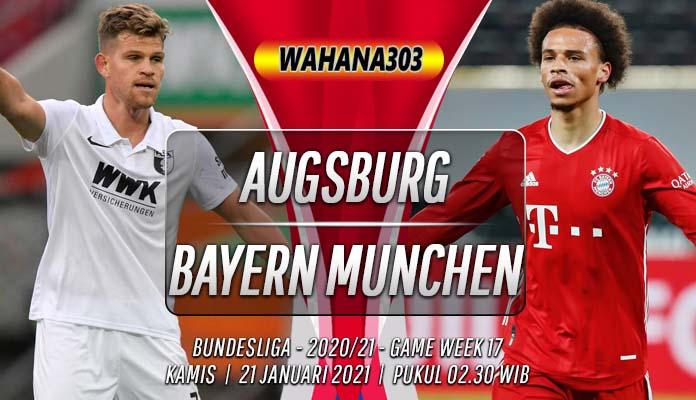 Prediksi Augsburg vs Bayern Munchen 21 Januari 2021
