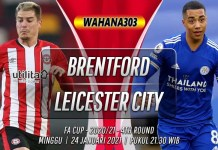 Prediksi Brentford vs Leicester City 24 Januari 2021
