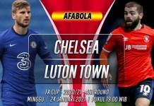 Prediksi Chelsea vs Luton Town 24 Januari 2021