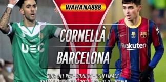 Prediksi Cornellà vs Barcelona 22 Januari 2021