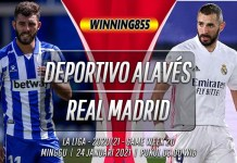 Prediksi Deportivo Alavés vs Real Madrid 24 Januari 2021