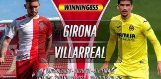Prediksi Girona vs Villarreal 27 Januari 2021